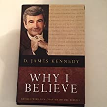 Why I Believe, Revised Edition