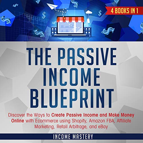 The Passive Income Blueprint: 4 Books in 1 Titelbild