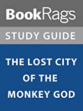 Summary & Study Guide: The Lost City of the Monkey God