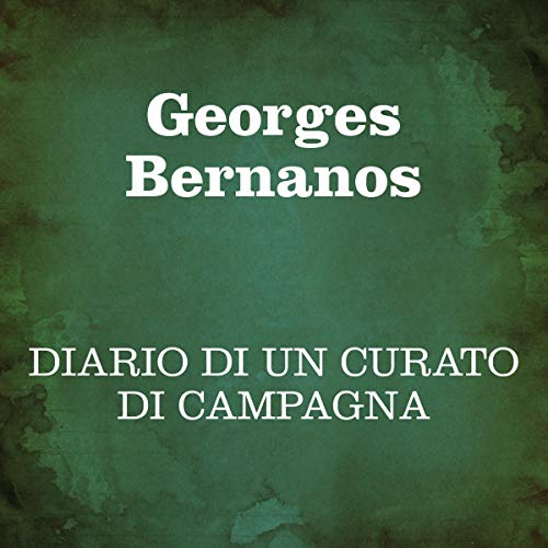 Diario di un curato di campagna                   Written by:                                                                                                                                 Georges Bernanos                               Narrated by:                                                                                                                                 Silvia Cecchini                      Length: 9 hrs and 8 mins     Not rated yet     Overall 0.0