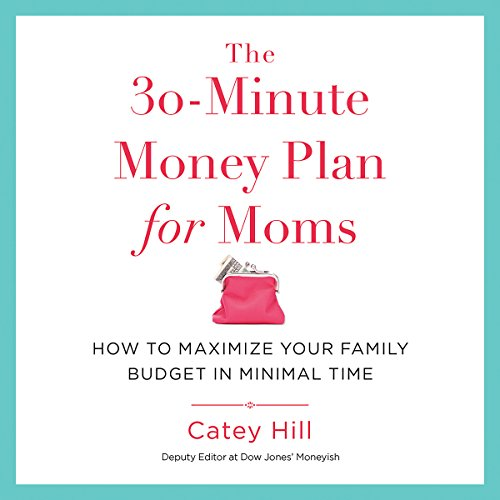 The 30-Minute Money Plan for Moms audiobook cover art
