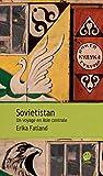 Sovietistan : Un voyage en Asie centrale