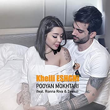 Kheili Eshghi (feat. Ronna Riva & Zeeko)