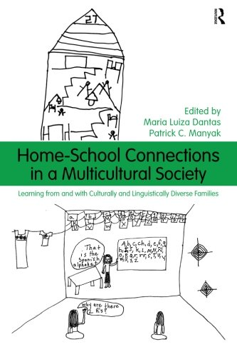 Home-School Connections in a Multicultural Society (Language, Culture, and Teaching Series)