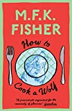 How to Cook a Wolf: M.F.K. Fisher...