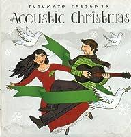 Acoustic Christmas by Putumayo Presents
