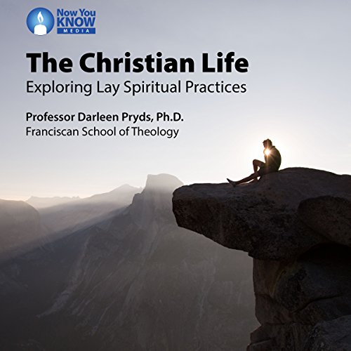The Christian Life: Exploring Lay Spiritual Practices copertina