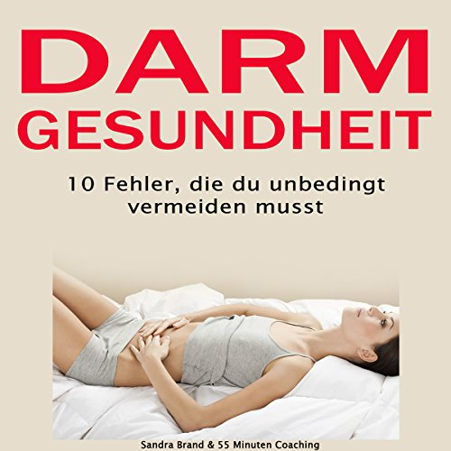 Darmgesundheit [Gut Health: 10 Mistakes That You Absolutely Must Avoid] audiobook cover art