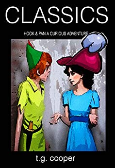 CLASSICS: Hook and Pan.  A Curious Adventure. Vol 1 by [T.G. Cooper]