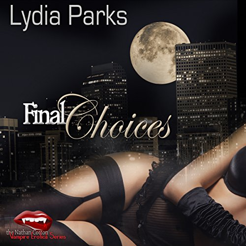 Final Choices audiobook cover art