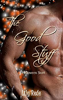 The Good Stuff by [Lily Rede]