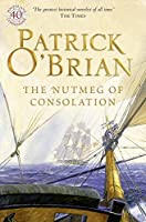 The Nutmeg of Consolation by Patrick O'Brian(1997-03-07)