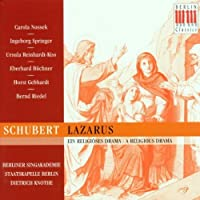Schubert 'Lazarus' Religious Drama D.689 (Fragment). (Carola Nossek Ingeborg Springer Ursul by Carola Nossek