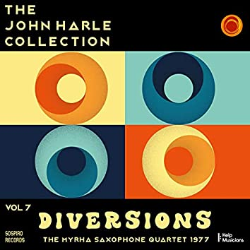 The John Harle Collection Vol. 7: Diversions (The Myrha Saxophone Quartet 1977) (Live)