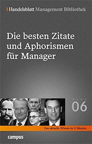 Simon Hermann,Bibliothek Handelsblatt Management, Die besten Zitate und Aphorismen für Manager