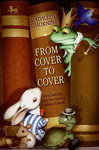 From Cover To Cover: Evaluating And Reviewing Children's...