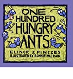 [( One Hundred Hungry Ants )] [by: Elinor J Pinczes] [Mar-2001]