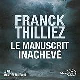 Le Manuscrit inachevé - Format Téléchargement Audio - 17,50 €