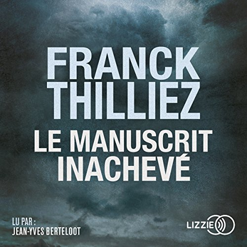 Le Manuscrit inachevé audiobook cover art