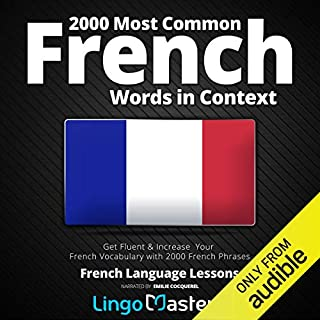 2000 Most Common French Words in Context: Get Fluent & Increase Your French Vocabulary with 2000 French Phrases audiobook cover art