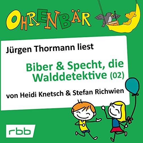 Biber & Specht, die Walddetektive 2 Titelbild