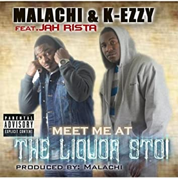 Meet Me At the Liquor Sto (feat. Jah Rista)
