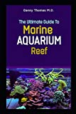 The Ultimate Guide to Marine Aquarium Reef