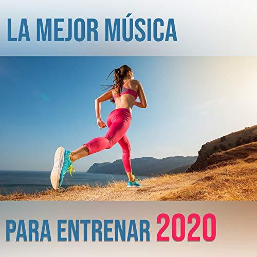 La Mejor Música Para Entrenar 2020