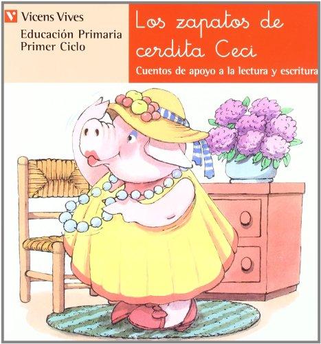 N.10 Los Zapatos De Cerdita Ceci (Cuentos de Apoyo. serie Roja) - 9788431629724