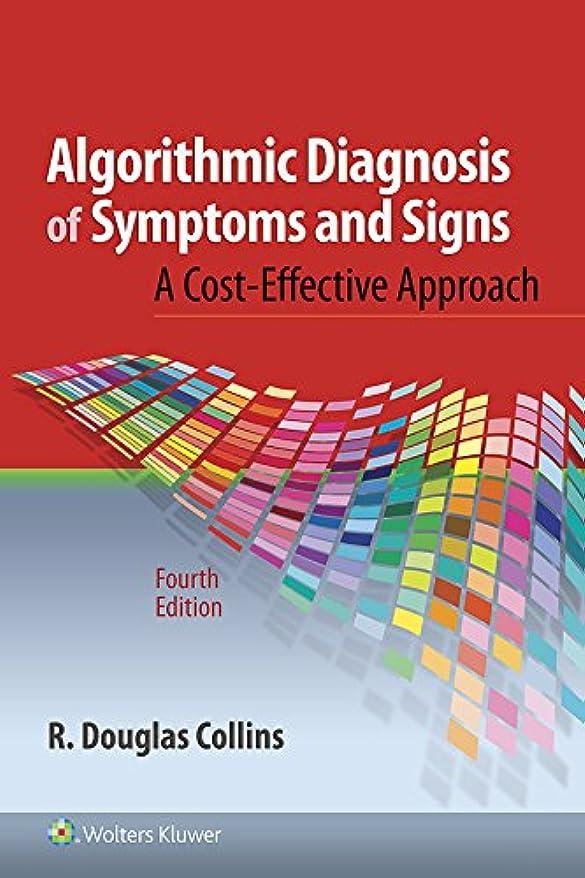 当社グリル妊娠したAlgorithmic Diagnosis of Symptoms and Signs (English Edition)