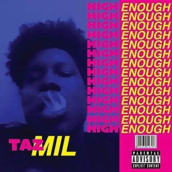 High Enough