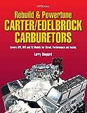 Rebuild & Powertune Carter/Edelbrock Carburetors HP1555: Covers AFB, AVS and TQ Models for Street, Performance and Racing