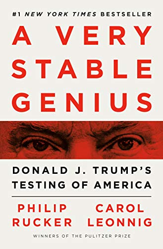 Image of A Very Stable Genius: Donald J. Trump's Testing of America