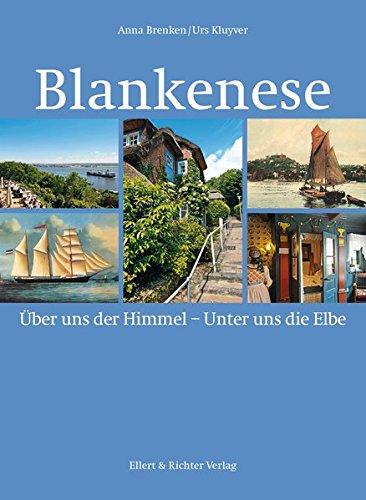 Blankenese: Über uns der Himmel. Unter uns die Elbe: Über uns Himmel - Unter uns die Elbe