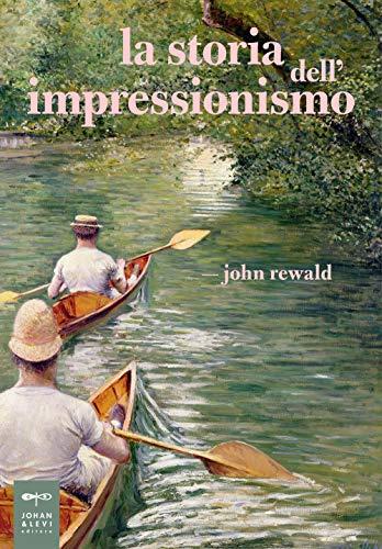 La storia dell'impressionismo