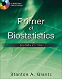 Primer of Biostatistics, Seventh Edition (Primer of Biostatistics (Glantz)(Paperback))