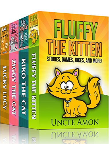 KITTY CAT BOX SET: Fluffy the Kitten, Kiko the Kitty Cat, Ziggy the Kitty Cat, and Lucky Lucy: 20 Short Stories, Funny Jokes for Kids, Games, Puzzles, and More! (Fun Time Reader)