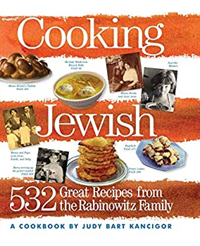 Cooking Jewish  532 Great Recipes from the Rabinowitz Family