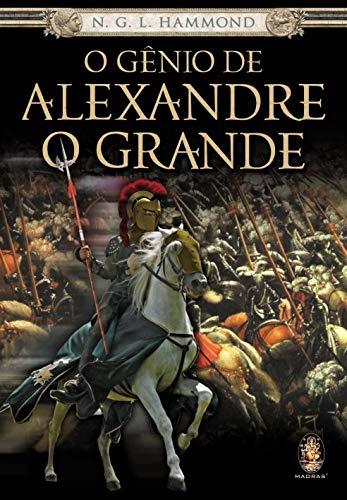 O gênio de Alexandre o Grande