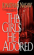 [ [ [ The Girls He Adored[ THE GIRLS HE ADORED ] By Nasaw, Jonathan ( Author )Oct-01-2010 Paperback