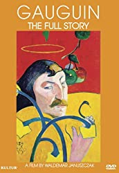 Gauguin: The Full Story by Paul Gauguin (Actor), Waldemar Januszczak (Director)