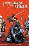 Grant Morrison présente Batman - Tome 6 - Batman contre Robin (French Edition)