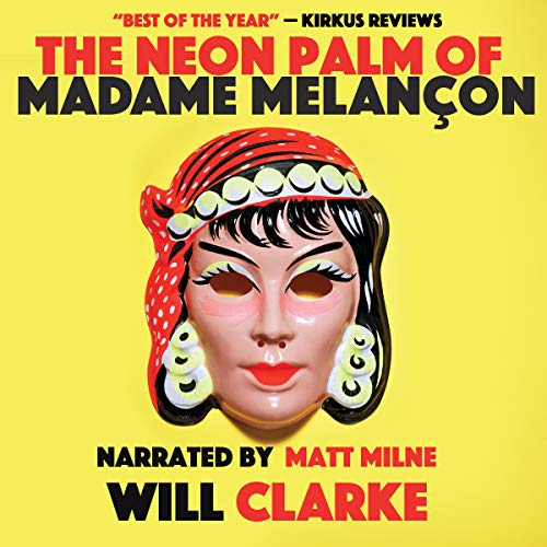 The Neon Palm of Madame Melancon cover art