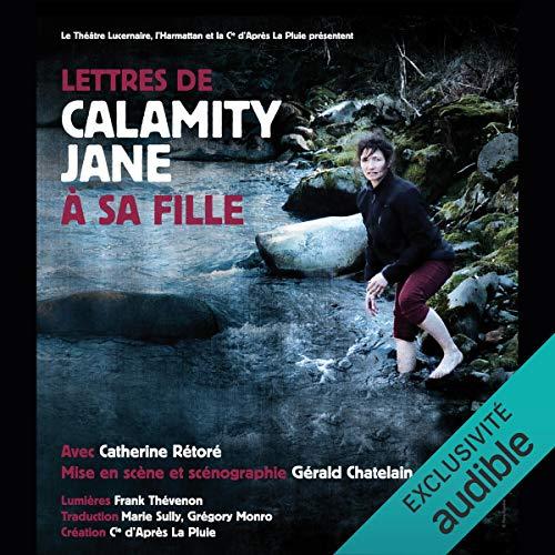 Lettres de Calamity Jane à sa fille