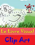 Le Livre Visual: Clip Art (French Edition)