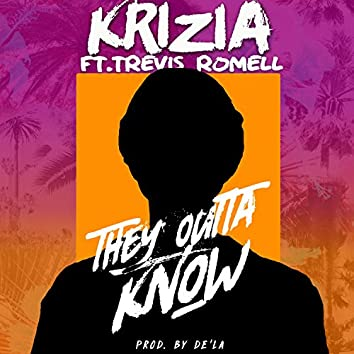 They Outta Know (feat. Trevis Romell)