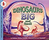Dinosaurs Big and Small (Let's-Read-and-Find-Out Science 1)