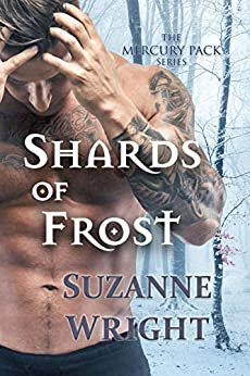 Shards of Frost (The Mercury Pack Series Book 5) by [Suzanne Wright]