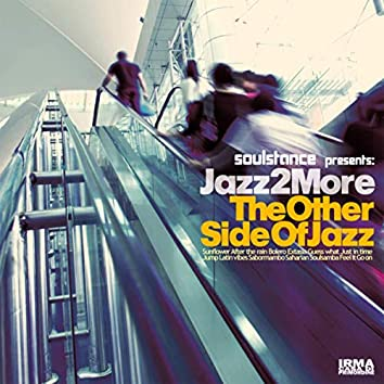 The Other Side of Jazz (Soulstance Presents Jazz 2 More)