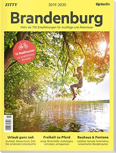 Brandenburg 2019 / 2020: Mehr als 750 Empfehlungen für Ausflüge und Abenteuer